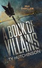 A Book of Villains ebook by Ty Hutchinson