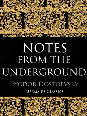 Notes From The Underground ebook by Fyodor Dostoevsky