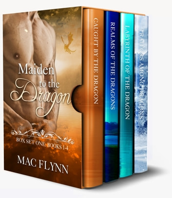 Maiden to the Dragon Series Box Set: Books 1-4 ebook by Mac Flynn