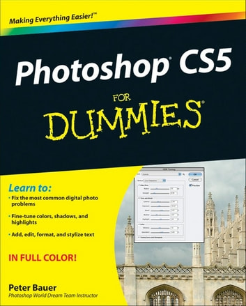 Photoshop CS5 For Dummies ebook by Peter Bauer