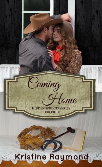 Coming Home - Hidden Springs, #8 ebook by Kristine Raymond