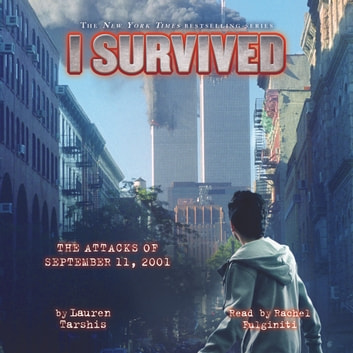 I Survived #06: I Survived the Attacks of September 11, 2001 audiobook by Lauren Tarshis