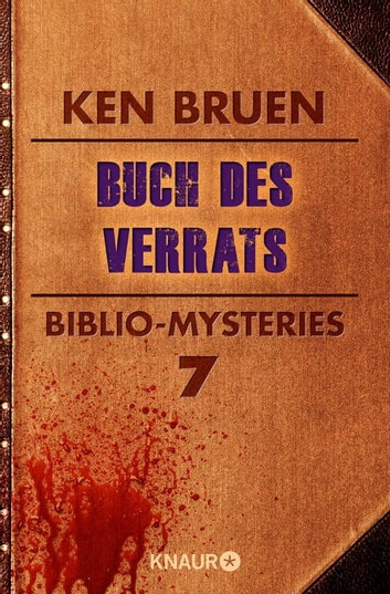 Buch des Verrats - Biblio-Mysteries 7 ebook by Ken Bruen