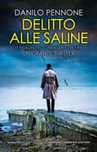 Delitto alle saline ebook by Danilo Pennone