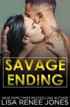 Savage Ending - Savage Series, #4 ebook by