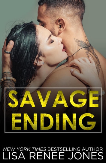 Savage Ending - Savage Series, #4 ebook by Lisa Renee Jones