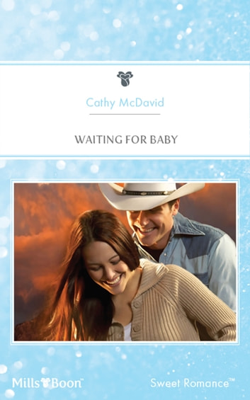 Waiting For Baby ebook by Cathy McDavid