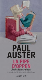 La Pipe d'Oppen ebook by Paul Auster