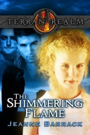 The Shimmering Flame ebook by Jeanne Barrack