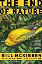 The End of Nature eBook by Bill McKibben
