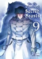 To The Abandoned Sacred Beasts 9 eBook by Maybe, Maybe