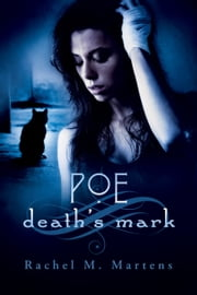 Poe: Death's Mark ebook by Rachel M. Martens