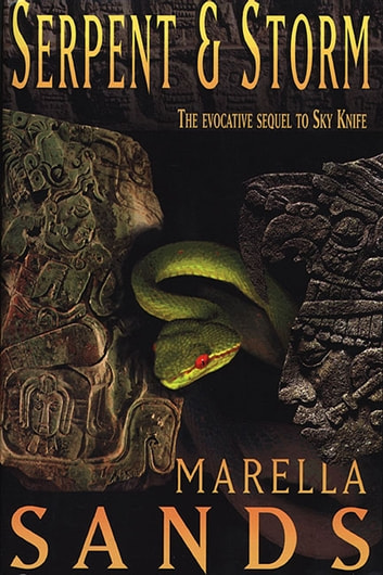 Serpent & Storm ebook by Marella Sands