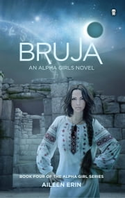 Bruja ebook by Aileen Erin