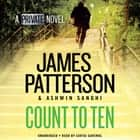 Count to Ten - A Private Novel audiobook by James Patterson, Ashwin Sanghi, Sartaj Garewal