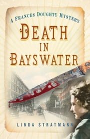 Death in Bayswater ebook by Linda Stratmann