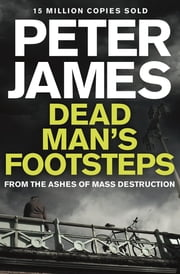 Dead Man's Footsteps ebook by Peter James
