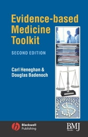 Evidence-Based Medicine Toolkit ebook by Carl Heneghan,Douglas Badenoch