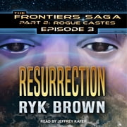 Resurrection audiobook by Ryk Brown