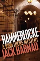 Hammerlocke ebook by Jack Barnao