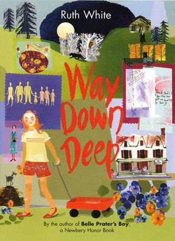 Way Down Deep ebook by Ruth White