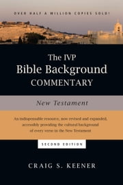 The IVP Bible Background Commentary: New Testament ebook by Craig S. Keener