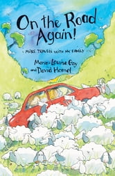 On the Road Again - More Travels with My Family ebook by Marie-Louise Gay,David Homel