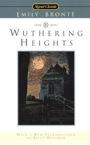 Wuthering Heights ebook by Emily Bronte, Juliet Barker, Alice Hoffman