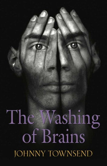 The Washing of Brains ebook by Johnny Townsend