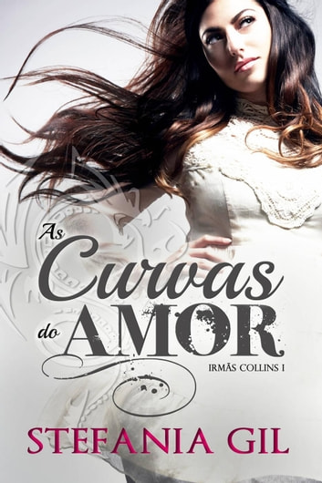 As curvas do Amor ebook by Stefania Gil