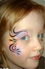 Face Painting For Beginners: - Useful Techniques, Ideas and Designs ebook by Alene Edelson