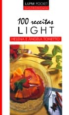 100 receitas light ebook by Helena Tonetto, Ângela Tonetto