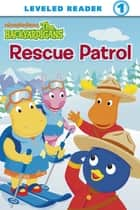 Rescue Patrol! (The Backyardigans) ebook by Nickelodeon Publishing