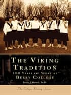 Viking Tradition, The ebook by Susan J. Bandy Ph.D.