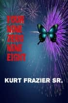 Four Nine Zero Nine Eight ebook by Kurt Frazier Sr