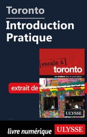 Toronto - Introduction Pratique ebook by Collectif Ulysse
