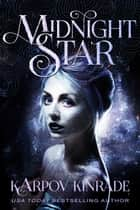 Vampire Girl 2: Midnight Star - Vampire Girl, #2 ebook by Karpov Kinrade