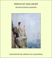 Stories of New Jersey ebook by Frank Richard Stockton