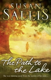 The Path to the Lake ebook by Susan Sallis