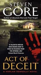 Act of Deceit ebook by Steven Gore