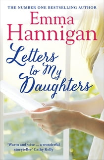 Letters to My Daughters ebook by Emma Hannigan