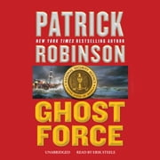 Ghost Force audiobook by Patrick Robinson