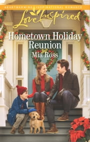 Hometown Holiday Reunion ebook by Mia Ross