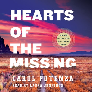 Hearts of the Missing - A Mystery audiobook by Carol Potenza
