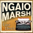 Last Ditch audiobook by Ngaio Marsh