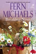 Breaking News ebook by Fern Michaels