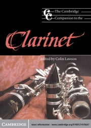The Cambridge Companion to the Clarinet ebook by Professor Colin Lawson