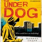 The Underdog audiobook by Markus Zusak