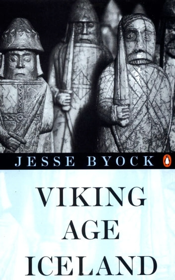 Viking Age Iceland ebook by Jesse L Byock