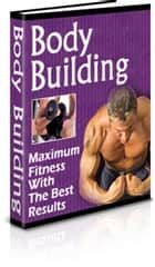 Bodybuilding how-to ebook by ICI